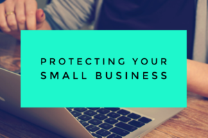 Protecting Your Small Business